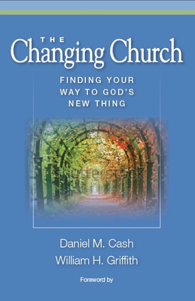 The Changing Church Finding Your Way To God's New Thing